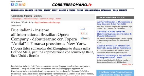 CORRIERE ROMANO - http://www.corriereromano.it/comunicatistampa/comunicatistampa/4851/due-italiani-insieme-allinternational-brazilian-opera-company-debutteranno-con-lopera-anita-il-marzo-prossimo-a-new-york.html
