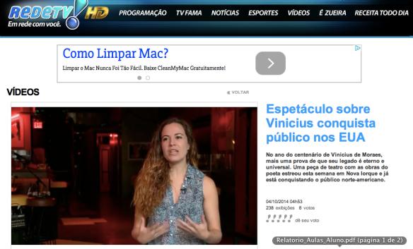 REDE TV - LEITURA DINAMICA - http://www.redetv.uol.com.br/Video.aspx?32%2C13%2C422312%2Cjornalismo%2C%2Cespetaculo-sobre-vinicius-conquista-publico-nos-eua