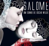 "For Edson Bueno's Oscar Wilde ""Salome"" - By Daniel Sorrentino"